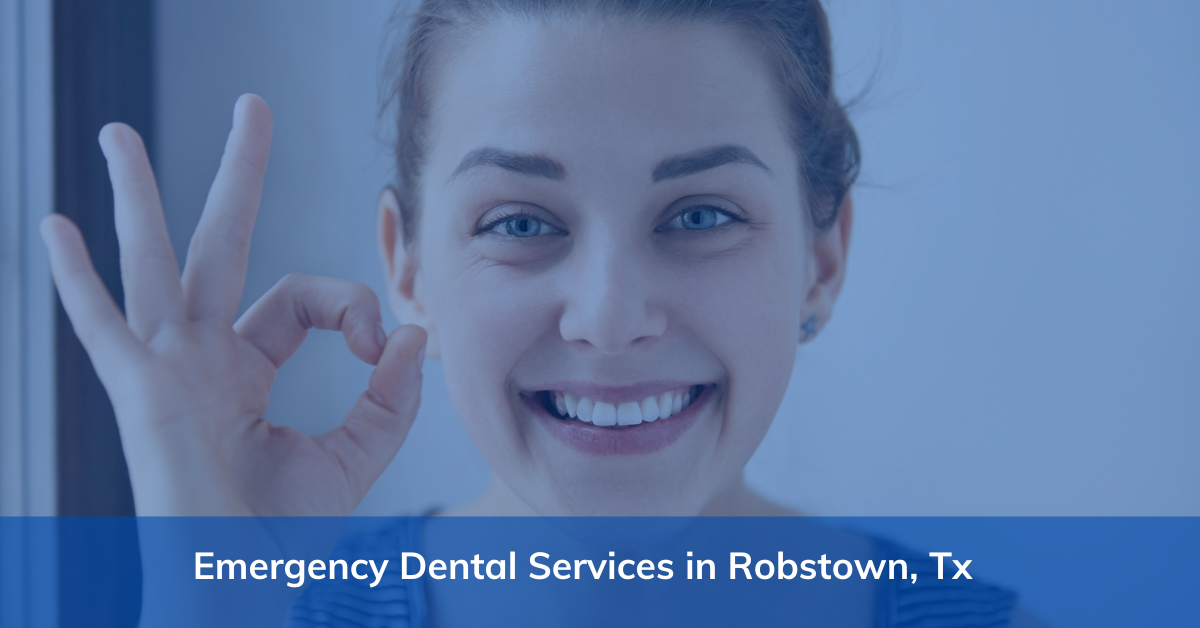Emergency Dental Services in Robstown