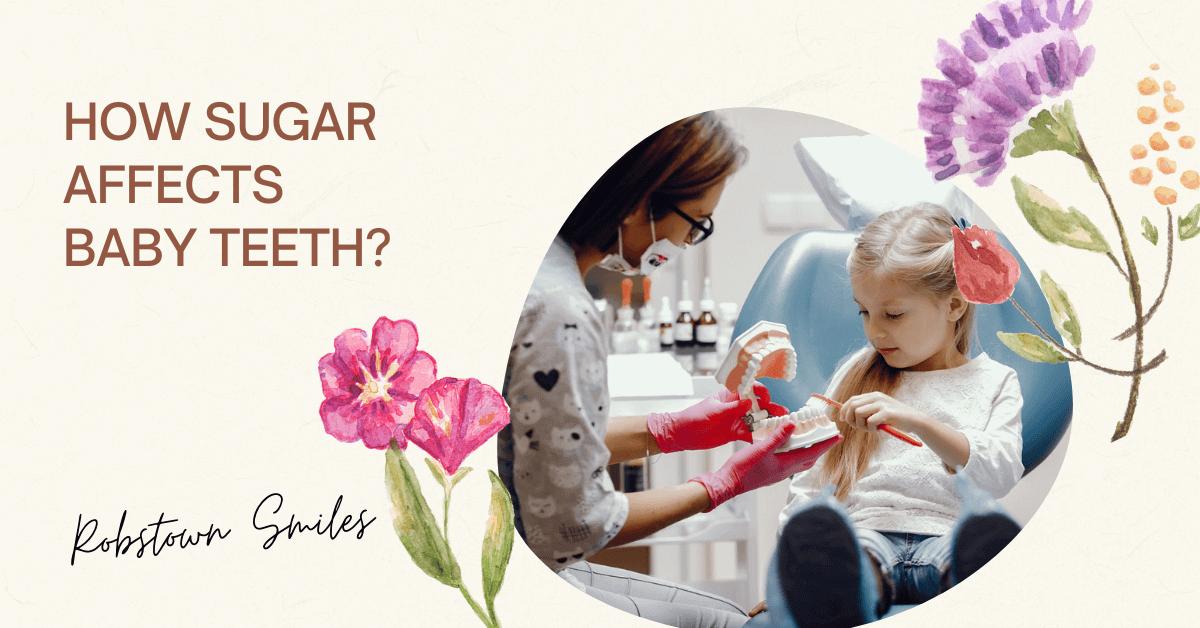 How Sugar Affects Baby Teeth