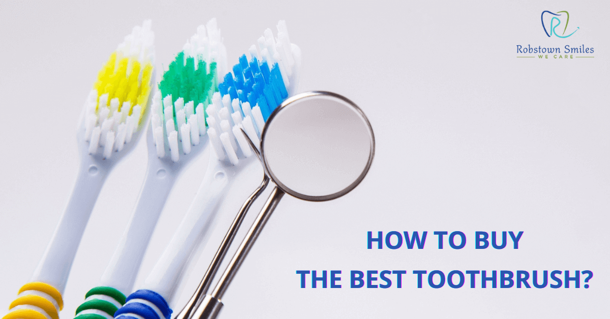 How to Buy the Best Toothbrush?