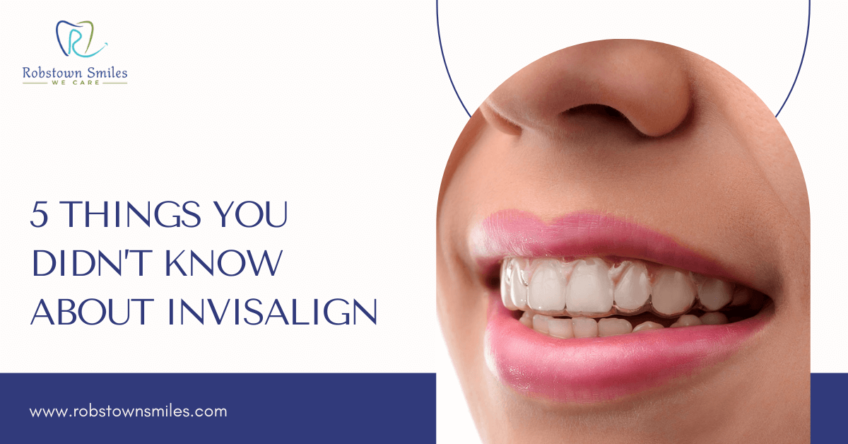 5 Things You Didn't Know About Invisalign