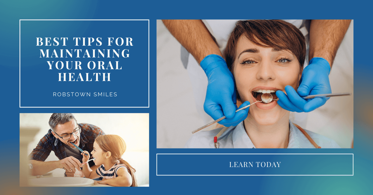 Best Tips for Maintaining Your Oral Health